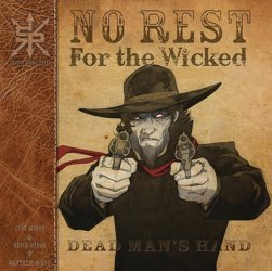 Source Point Press's No Rest For The Wicked: Dead Man's Hand TPB # 1