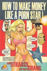 Harper Collins's How To Make Money Like A Porn Star Soft Cover # 1