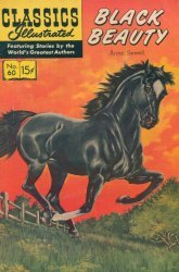 Gilberton Publications's Classics Illustrated #60: Black Beauty Issue # 6