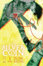 Image Comics's The Silver Coin Issue # 1b