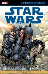 Marvel Comics's Star Wars Legends: Epic Collection - Menace Revealed  TPB # 1