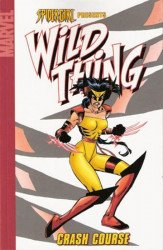 Marvel Comics's Spider-Girl Presents: Wild Thing Soft Cover # 1