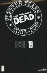 Image Comics's The Walking Dead: 15th Anniversary - Blind Bag Edition Issue # 19