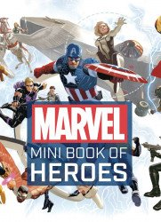 Insight Editions 's Marvel Mini Book of Heroes Hard Cover # 1