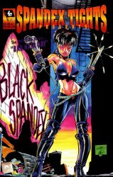 Lost Cause Productions's Spandex Tights Presents: Black Spandex Issue # 1