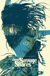 Vault Comics's These Savage Shores Issue # 2 - 3rd print
