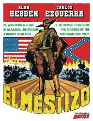 Rebellion's El Mestizo Hard Cover # 1