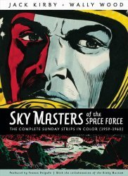 Amigo Comics's Sky Masters of the Space Force: Complete Sunday Strips in Color 1959-1960 Hard Cover # 1