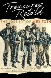 IDW Publishing's Treasures Retold: Lost Art of Alex Toth Hard Cover # 1