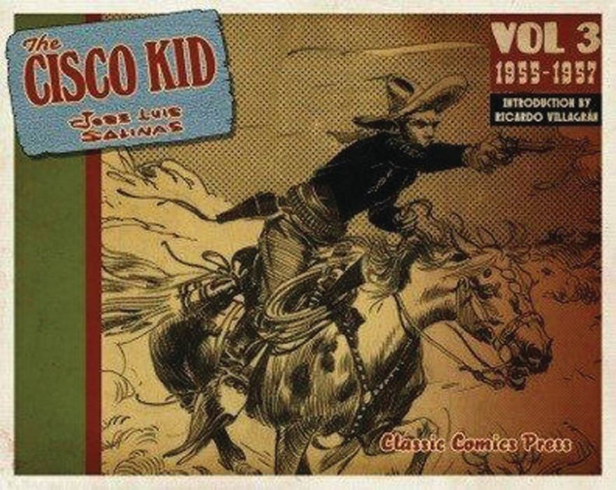 The Cisco Kid By Jose Luis Salinas Rod Reed TPB 3s Cover Image