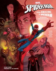 Insight Editions 's Marvel's Spider-Man: From Amazing to Spectacular Hard Cover # 1