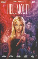 BOOM! Studios's Buffy The Vampire Slayer: Angel - Hellmouth Issue # 1b