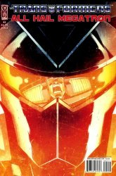 IDW Publishing's Transformers: All Hail Megatron Issue # 2