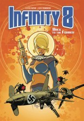 Magnetic Press's Infinity 8 Hard Cover # 2