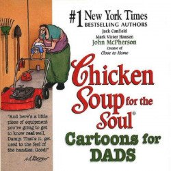 HCI | Health Communications Inc.'s Chicken Soup for Your Soul: Cartoons for Dads Soft Cover # 1