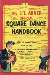 A.S. Barnes and Company's Li'l Abner: Official Square Dance Handbook Hard Cover # 1