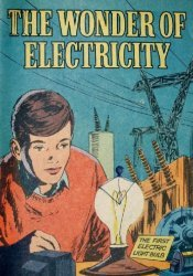 Gaines Productions Ltd.'s The Wonder of Electricity Issue nn