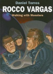 Dark Horse Comics's Rocco Vargas: Walking with Monsters Hard Cover # 1