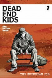 Source Point Press's Dead End Kids: Suburban Job Issue # 2