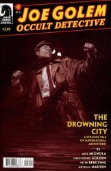 Dark Horse Comics's Joe Golem: Occult Detective - Drowning City Issue # 2