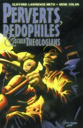 Aardwolf Publishing's Perverts, Pedophiles & Other Theologians Soft Cover # 1