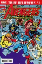 Marvel Comics's True Believers: Avengers - Gatherers Saga  Issue # 1