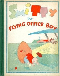 Cupples & Leon's Smitty the Flying Office Boy Hard Cover # 1