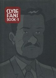 Drawn and Quarterly's Clyde Fans Hard Cover # 1