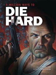 Insight Studios's A Million Ways To Die Hard Hard Cover # 1
