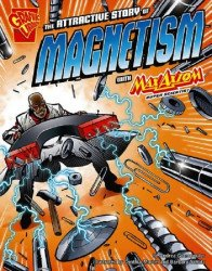 Capstone Press's Graphic Library: Attractive Story of Magnetism Soft Cover # 1