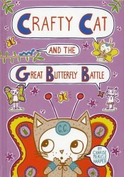 First Second Books's Crafty Cat and the Great Butterfly Battle Hard Cover # 1