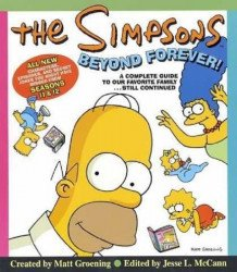 Harper Collins's Simpsons: Beyond Forever!: A Complete Guide to Our Favorite Family Still Continued Soft Cover # 1