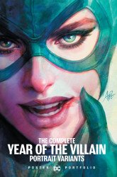 DC Comics's DC Poster Portfolio: The Complete Year Of The Villain Portrait Variants TPB # 1
