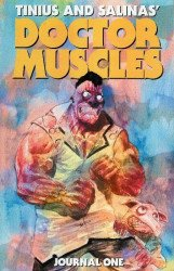 Bogus Publishing's Doctor Muscles TPB # 1b