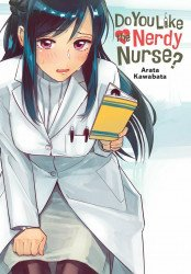 Yen Press's Do You Like the Nerdy Nurse? Soft Cover # 1