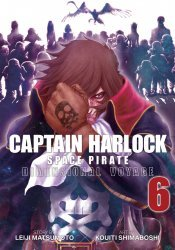 Seven Seas Entertainment's Captain Harlock Space Pirate: Dimensional Voyage Soft Cover # 6
