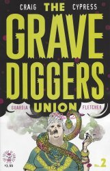 Image Comics's The Gravediggers Union Issue # 2