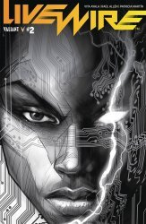 Valiant Entertainment's Livewire Issue # 2c