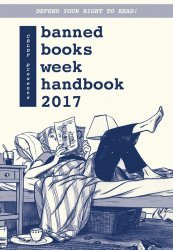 Comic Book Legal Defense Fund's CBLDF: Banned Books Week Handbook Issue # 2017