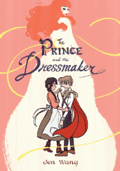 First Second Books's Prince and the Dressmaker Hard Cover # 1