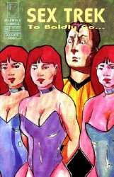 Friendly Comics's Sex Trek: To Boldly Go... Issue # 2