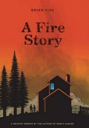 Harry N. Abrams Books's A Fire Story Hard Cover # 1