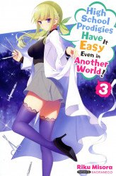Yen On's High School Prodigies Have it Easy Even in Another World Soft Cover # 3