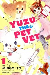 Kodansha Comics's Yuzu: The Pet Vet Soft Cover # 1