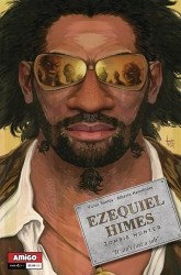Amigo Comics's Ezequiel Himes: Zombie Hunter Issue # 1