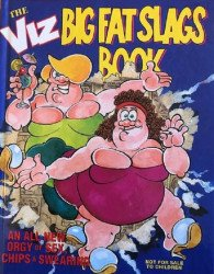 John Brown Publishing's Viz: Big Fat Slags Book Hard Cover # 1