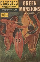 Gilberton Publications's Classics Illustrated #90 - Green Mansions Issue # 5