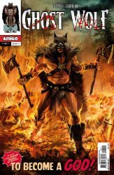 Amigo Comics's Ghost Wolf: The Horde of Fangs Issue # 4