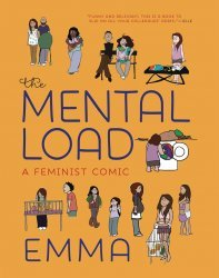 Seven Stories Press 's The Mental Load: A Feminist Comic Soft Cover # 1