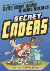 First Second Books's Secret Coders TPB # 1